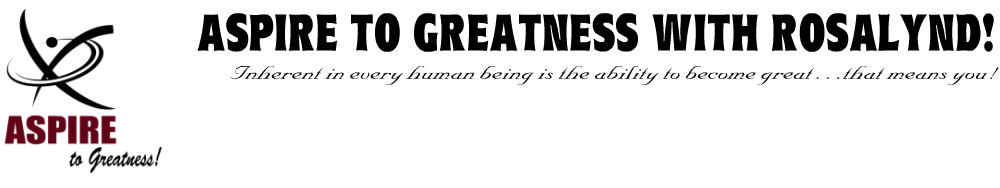 ASPIRE TO GREATNESS!